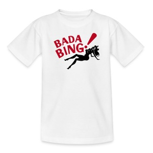 Kindershirt - Bada Bing kids - Teenager T-shirt