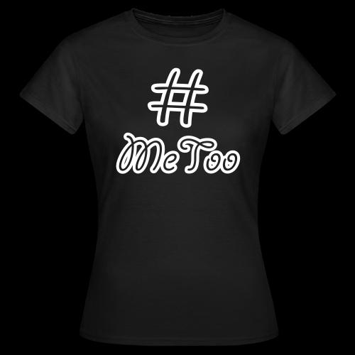 T-shirt dam, Hashtag MeToo - T-shirt dam