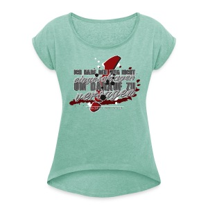 Der Weg - Frauen T-Shirt mit gerollten Ärmeln