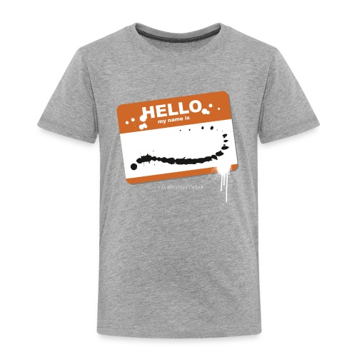 Hello my name is - Kinder Premium T-Shirt