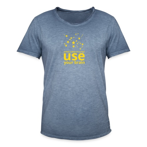 united states of europe - use your brain  - Männer Vintage T-Shirt