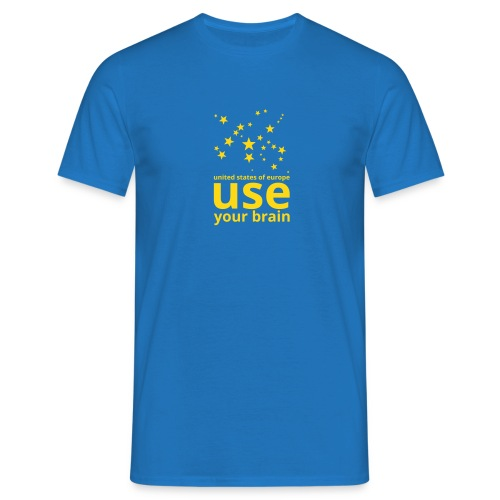 united states of europe - use your brain  - Männer T-Shirt