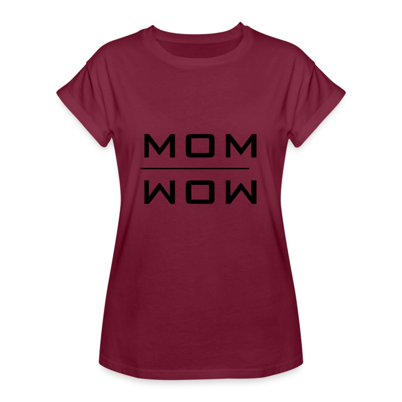 MOM - WOW  - Frauen Oversize T-Shirt