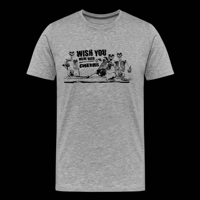 Wish You Were Beer - Mannen Premium T-shirt
