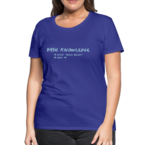 T-shirt dam Premium, Basic knowledge - Premium-T-shirt dam