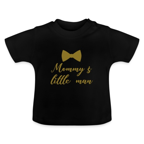 Mommy's little man - Baby T-shirt