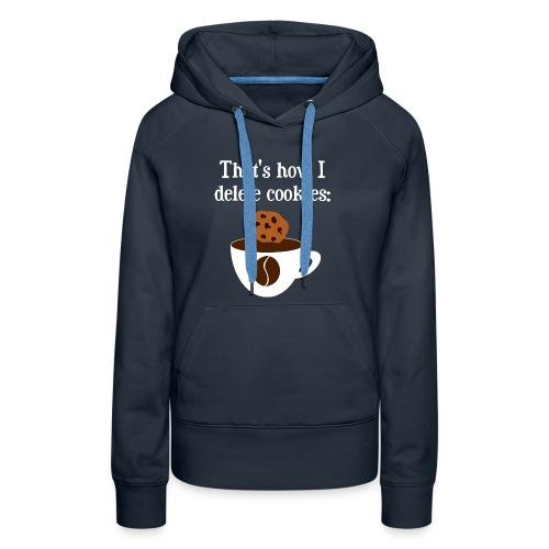 Cookies Kaffee Nerd Geek Pullover & Hoodies - Frauen Premium Hoodie