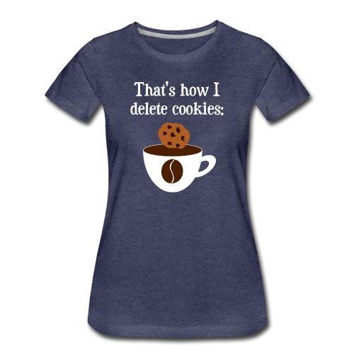 Cookies Kaffee Nerd Geek T-Shirts - Frauen Premium T-Shirt