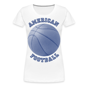 American Football - Girl - T-shirt Premium Femme