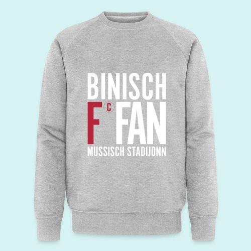 BinischFC Fan muss ich stadijonn - Männer Bio-Sweatshirt von Stanley & Stella