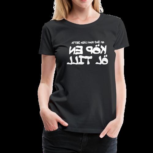 T-shirt dam Premium, Köp en öl till! - Premium-T-shirt dam