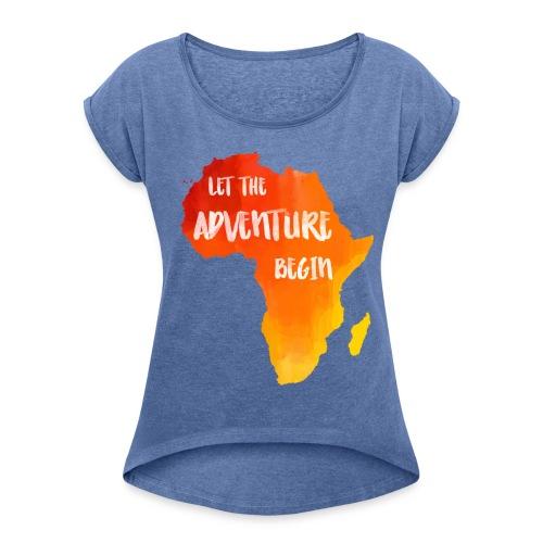 Shirt Afrika Karte Abenteuer - Frauen T-Shirt mit gerollten Ärmeln