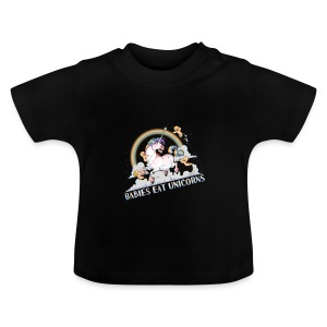 Babies eat Unicorns - Baby T-Shirt