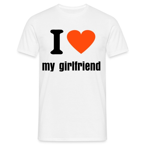 i love my girlfriend - T-skjorte for menn