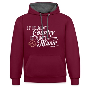 If It Ain't Country Unisex Hoodie - Contrast Colour Hoodie