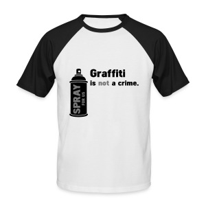 Graff is not a crime  - T-shirt baseball manches courtes Homme