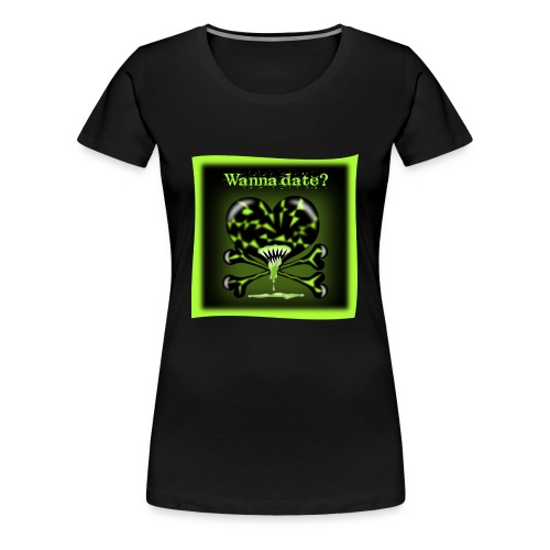 FreakyFriends: Wanna date? - Frauen Premium T-Shirt