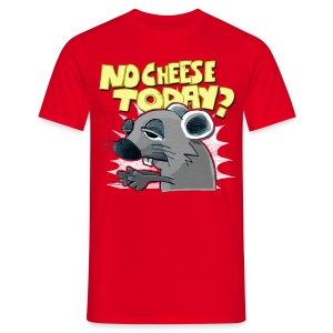 No cheese today? - Men's T-Shirt