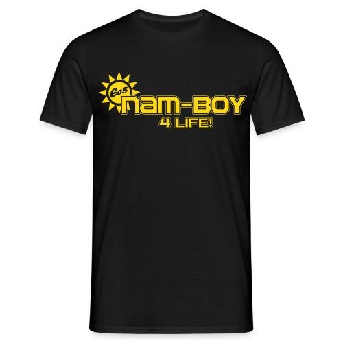 NAM BOYS 4 Life! - Men's T-Shirt