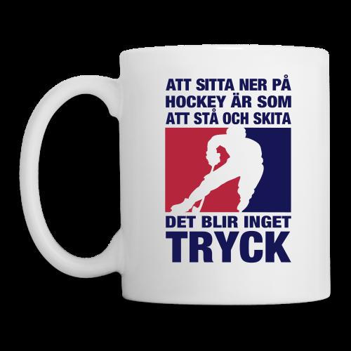 Mugg, Att sitta ner på hockey - Mugg