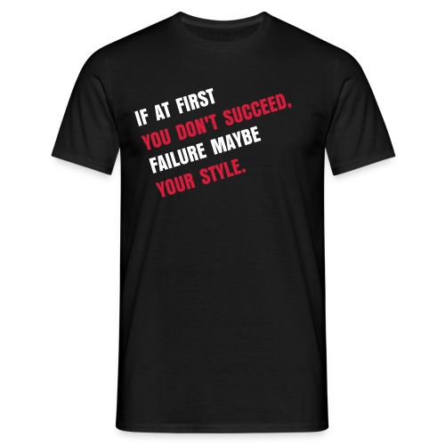 Fail Slogan - Men's T-Shirt