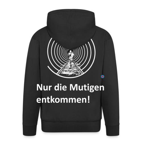 Nur die mutigen entkommen! (Rücken) Premium Kapuzenjacke - Männer Premium Kapuzenjacke