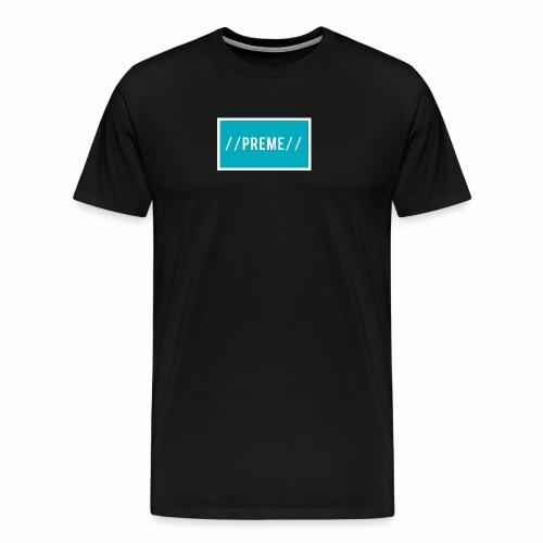 //PREME// - Men's Premium T-Shirt
