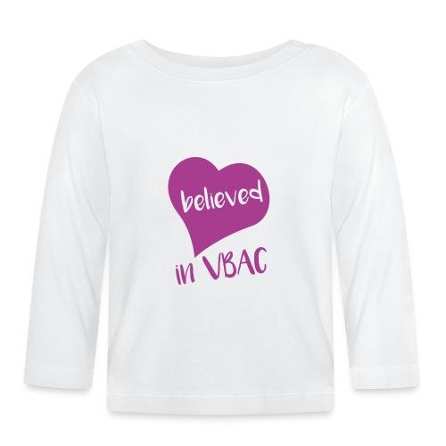 Believed in VBAC long sleeved top - Baby Long Sleeve T-Shirt
