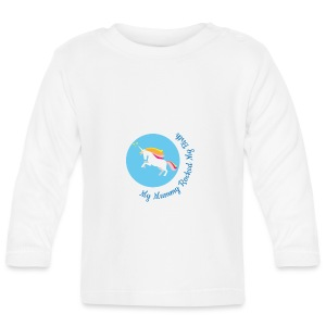 Unicorn - mummy rocked my birth long sleeved top - Baby Long Sleeve T-Shirt