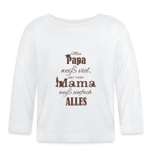 Papa weiß viel... - Baby Langarmshirt