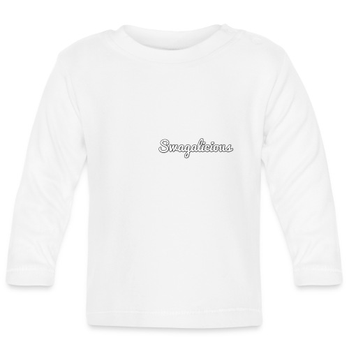 Babies Swagalicious Shirt - Baby Long Sleeve T-Shirt