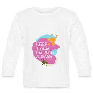 Keep Calm i'm just a baby - T-shirt manches longues Bébé