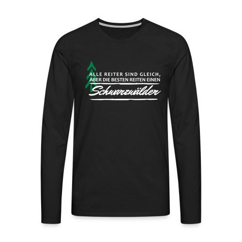 Schwarzwälder-Reiter - Männer Premium Langarmshirt