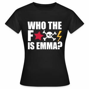 Who the fuck is Emma? - T-Shirt - Frauen T-Shirt
