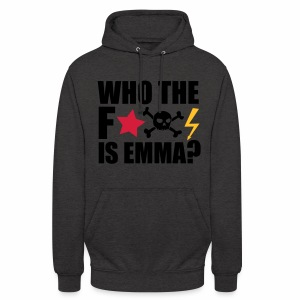 Who the fuck is Emma? - Hoodie - Unisex Hoodie