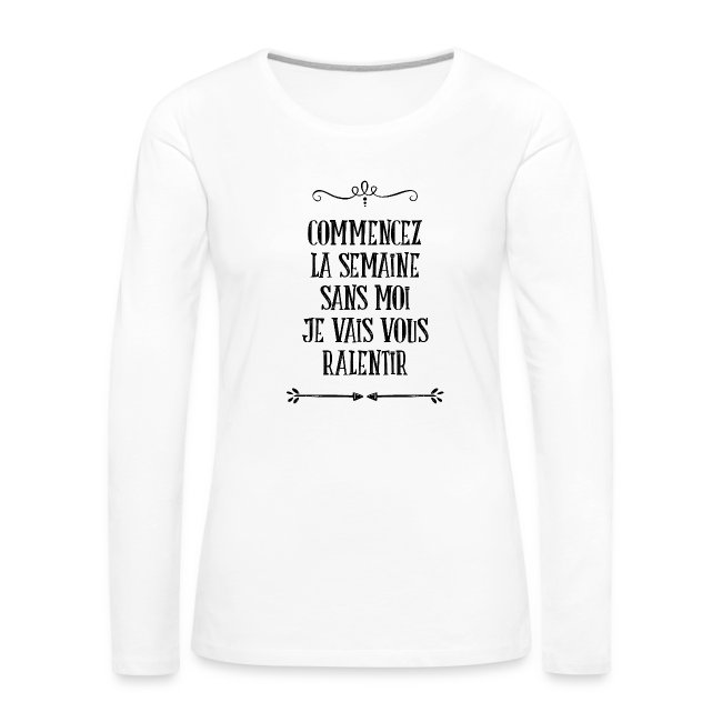 SweatShirt Femme Citation Semaine 7ca82629d4a