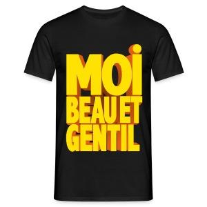 Beau et gentil - T-shirt Homme