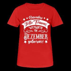 Dezember Geboren Frauen Geburtstag T-Shirts