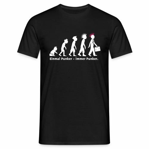Einmal Punker / Man sw-pink - Männer T-Shirt
