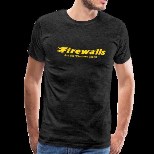 T-shirt Premium, Firewalls are for Windows users - Premium-T-shirt herr