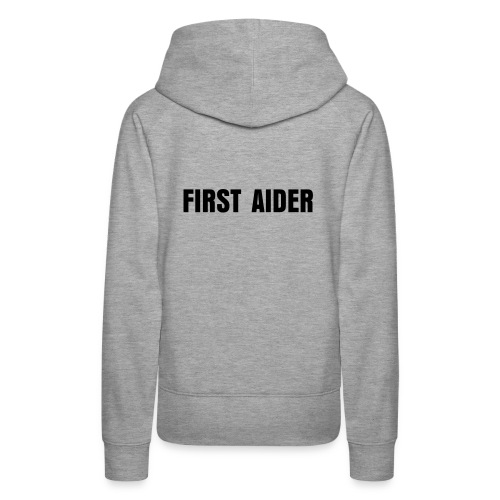 First Aider Hoody - Women's Premium Hoodie