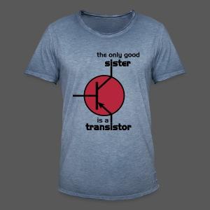 The only good sister is a transistor. - Männer Vintage T-Shirt