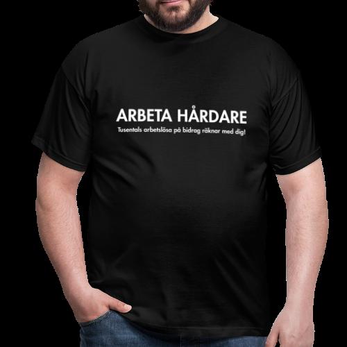 T-shirt, Arbeta hårdare - T-shirt herr