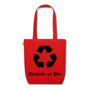 Recycle Or Die - EarthPositive Tote Bag