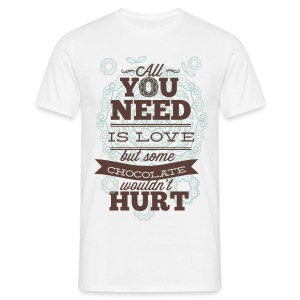 All you need - T-shirt Homme