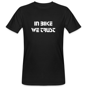 In Bike We Trust - T-shirt bio Homme