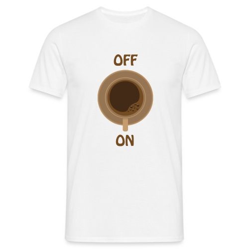coffee on - brown cup - Männer T-Shirt