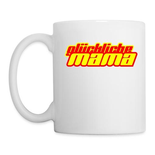 Tasse Glückliche Mama für Rechtshänder - Tasse