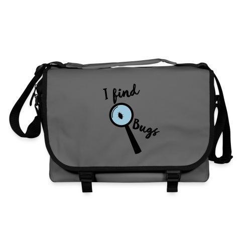 Nerd Sprüche - I find Bugs Taschen - Umhängetasche