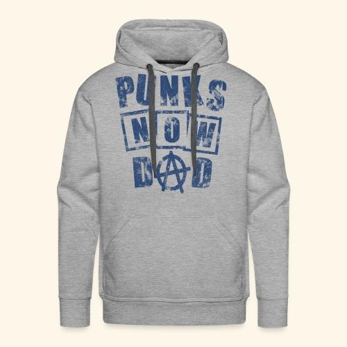 Hoodie Männer / Punks Now Dad / Cooles Geschenk Papa  - Männer Premium Hoodie